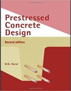 Prestressed Concrete Design By M.K.Hurst
