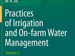 [PDF] Practices of Irrigation and On-farm Water Management By M.H.Ali Volume 2 Book Free Download