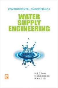 Pdf Water Supply Engineering Environmental Engineering Volume 1 By Dr B C Punmia Book Free Download Easyengineering