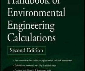 Handbook of Environmental Engineering Calculations By C. C. Lee and Shun Dar Lin