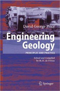 Engineering Geology Principles And Practice By David George Price