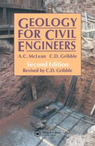 Geology For Civil Engineers By A.C. McLean and C.D. Gribble