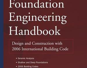 Foundation Engineering Handbook By Robert W Day