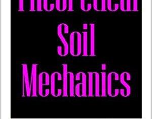 Theoretical Soil Mechanics By Karl Terzaghi