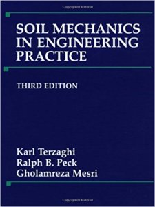 Soil Mechanics in Engineering Practice By Karl Terzaghi, Ralph B Peck, Gholamreza Mesri