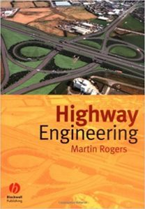 Highway Engineering By Martin Rogers