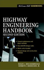 Highway Engineering Handbook By Roger L. Brockenbrough and Kenneth J. Boedecker