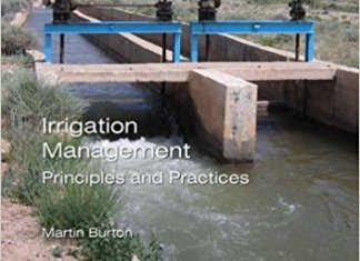 Irrigation Management Principles and Practices By Martin Burton – PDF Free Download