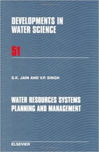 [PDF] Water Resources Systems Planning and Management By S.K.Jain and V.P.Singh Book Free Download