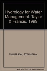 [PDF] Hydrology For Water Management By Stephen A. Thompson Book Free Download