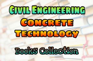 Concrete Technology Books Collection