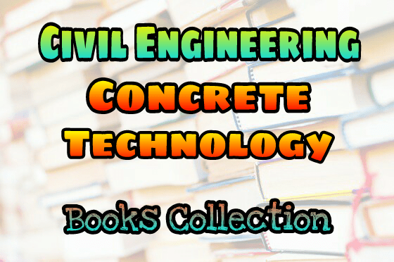 Pdf Concrete Technology Books Collection Free Download Easyengineering