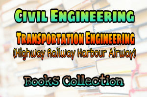 Transportation Engineering Books Collection