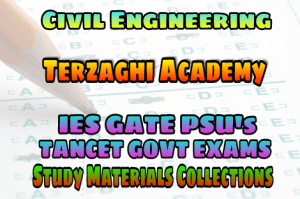 TERZAGHI ACADEMY GATE IES TANCET PSU EXAMS STUDY MATERIALS