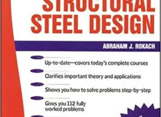 Schaum's Outlines on Structural Steel Design By Abraham J. Rokach
