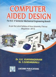 PDF] ME6501 Computer Aided Design (CAD) Books, Lecture Notes, 2marks