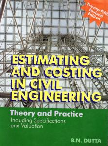 Estimation and Costing By B.N. Dutta