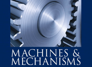 Machines & Mechanisms: Applied Kinematic Analysis (4th Edition) By David H. Myszka