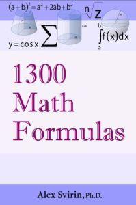 1300 Math Formulas By Alex Svirin