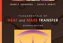 Fundamentals of Heat and Mass Transfer Book (PDF) By Theodore L. Bergman, Adrienne S. Lavine, Frank P. Incropera, David P. Dewitt – PDF Free Download