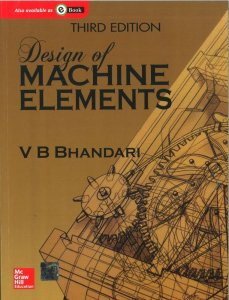 Design of Machine Elements Book By V B Bhandari