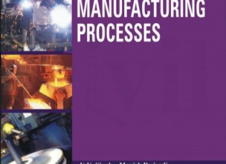 Manufacturing Processes Book (PDF) By Manish Dwivedi, U.K. Singh – PDF Free Download