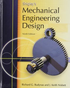 Shigley's Mechanical Engineering Design (McGraw-Hill Series in Mechanical Engineering) Book By Richard G Budynas, Keith J Nisbett