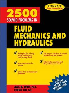 2500 Solved Problems in Fluid Mechanics and Hydraulics (Schaum's Solved Problems) Book (PDF) By Jack B. Evett, Cheng Liu – PDF Free Download