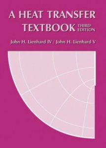A HEAT TRANSFER TEXTBOOK BY JOHN H LIENHARD V, JOHN H LIENHARD IV