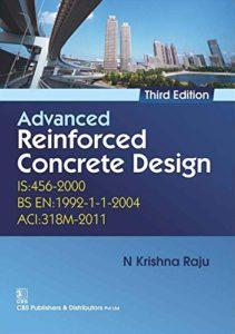Advanced Reinforced Concrete Design (IS 456-2000) By Krishna N. Raju
