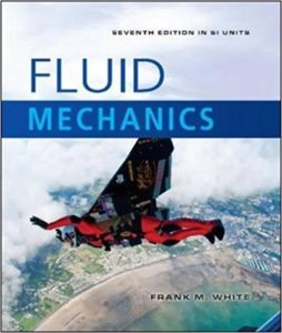 FLUID MECHANICS BY FRANK M. WHITE (7th EDITION)