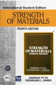 Strength Of Materials By F.L.Singer And A.Pytel