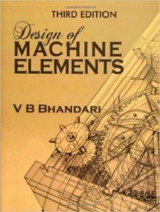 DESIGN OF MACHINE ELEMENTS BY V B BHANDARI