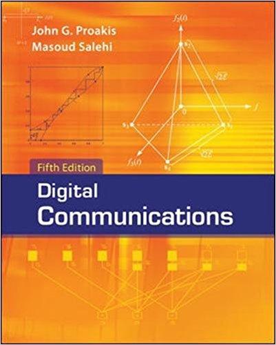 Digital Communications By John Proakis, Masoud Salehi – PDF Free Download