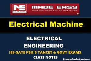Electrical Machines Made Easy IES GATE PSU's TANCET & GOVT Exams Study Material For Electrical Engineering – PDF Free Download