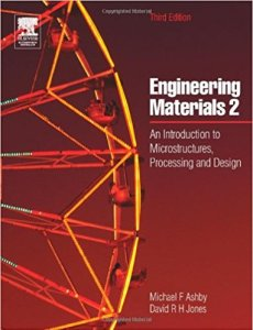 ENGINEERING MATERIALS 2 AN INTRODUCTION TO MICRO STRUCTURES, PROCESSING AND DESIGN BY D R H JONES, MICHAEL F. ASHBY