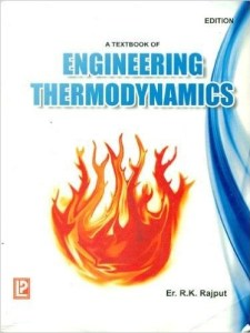 ENGINEERING THERMODYNAMICS BY R.K. RAJPUT