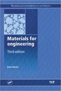 MATERIALS FOR ENGINEERING BOOK BY JOHN MARTIN