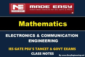Mathematics EasyEngineering Team IES GATE PSU's TANCET & GOVT Exams Study Material For Electronics Communication Engineering – PDF Free Download