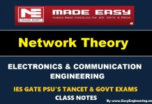 Network Theory Made Easy IES GATE PSU's TANCET & GOVT Exams Study Material For Electronics Communication Engineering – PDF Free Download
