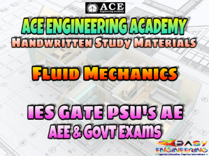 Ace Academy Fluid Mechanics and Hydraulic Machinery AE AEE National & State Level Exams Handwritten Notes – PDF Free Download