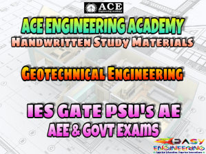 Ace Academy Geotechnical Engineering AE AEE National & State Level Exams Handwritten Notes – PDF Free Download