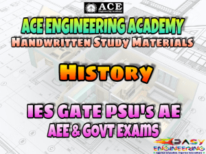 ACE Engineering Academy History AE AEE National & State Level Exams Handwritten Notes – PDF Free Download