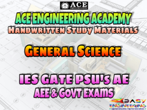 ACE Engineering Academy General Science AE AEE National & State Level Exams Handwritten Notes – PDF Free Download