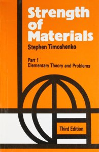 STRENGTH OF MATERIALS BY TIMOSHENKO PART I AND PART II