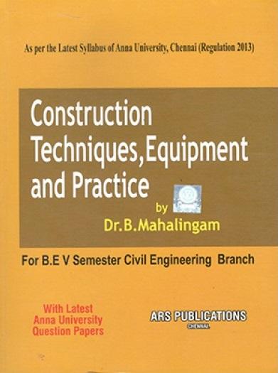 PDF] CE6506 Construction Techniques, Equipment and Practice