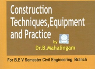 CE6506 Construction Techniques, Equipment and Practice (CTEP), Books, Lecture Notes, Syllabus, Important Part A 2marks & Part B 16 marks Questions With Answers