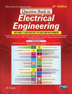 Question Bank in Electrical Engineering By J.B. Gupta Book Free Download