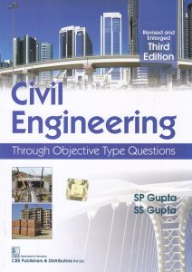 [PDF] Civil Engineering: Through Objective Type Questions By S P Gupta,‎ S S Gupta Book Free Download