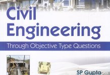 [PDF] Civil Engineering: Through Objective Type Questions By S P Gupta, S S Gupta Book Free Download